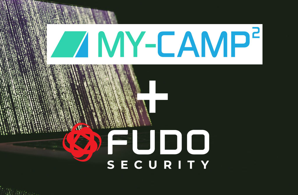 Fudo Security meets MY-CAMP