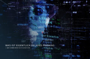 Delayed Phishing