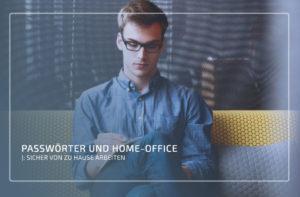 Passwörter und Home-Office