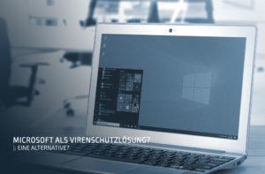 Microsoft als Virenschutzlösung