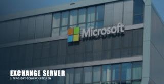 Microsoft Exchange Server-Zero-Day-Schwachstellen